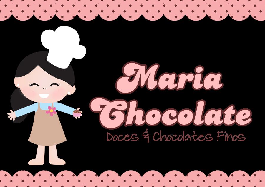 Maria Chocolate • Doces e Chocolates Finos•