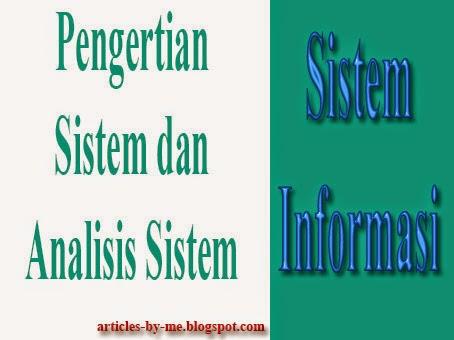 Pengertian Sistem dan Analisis Sistem