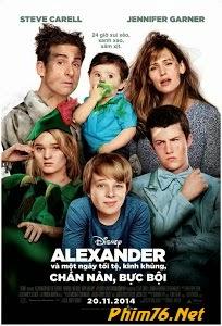 Ngày Tồi Tệ, Thậm Tệ, Kinh Khủng Của Alexander - Alexander And The Terrible, Horrible, No Good, Very Bad Day
