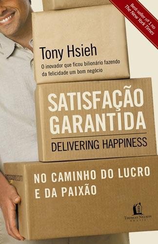capa do Livro Satisfação Garantida - Tony Hsieh (Delivering Happiness)