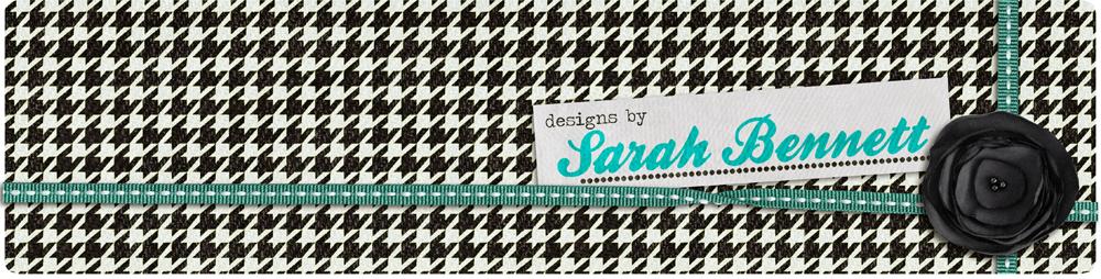 Designs by Sarah Bennett