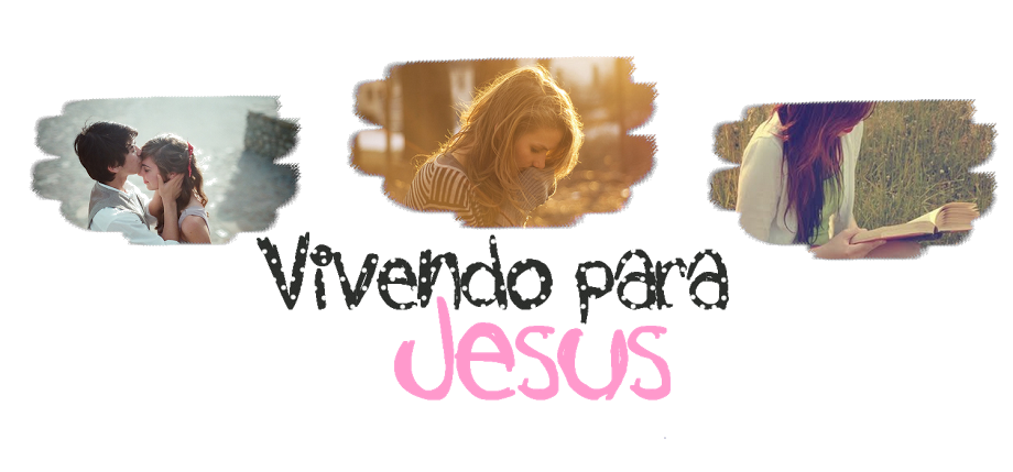 Vivendo para Jesus