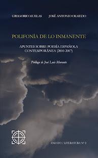 POLIFONÍA DE LO INMANENTE. Gregorio Muelas y José Antonio Olmedo