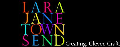 Lara Jane Townsend.  Creating.Clever.Craft