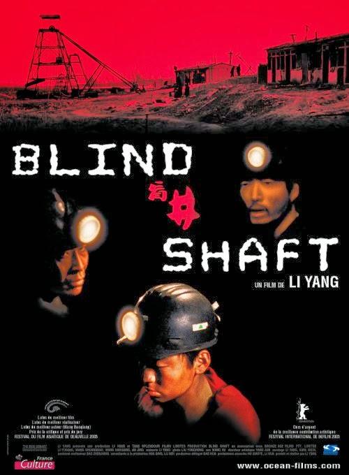blind shaft Blind shaft's wiki: blind shaft (chinese: 盲井 pinyin: mángjǐng) is a 2003 film about a pair of brutal con artists operating in the illegal coal mines of present-day northern china.