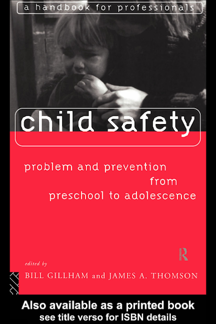 [Ebook] Child Safety: Problem and Prevention from Pre-School to Adolescence: A Handbook for Professionals