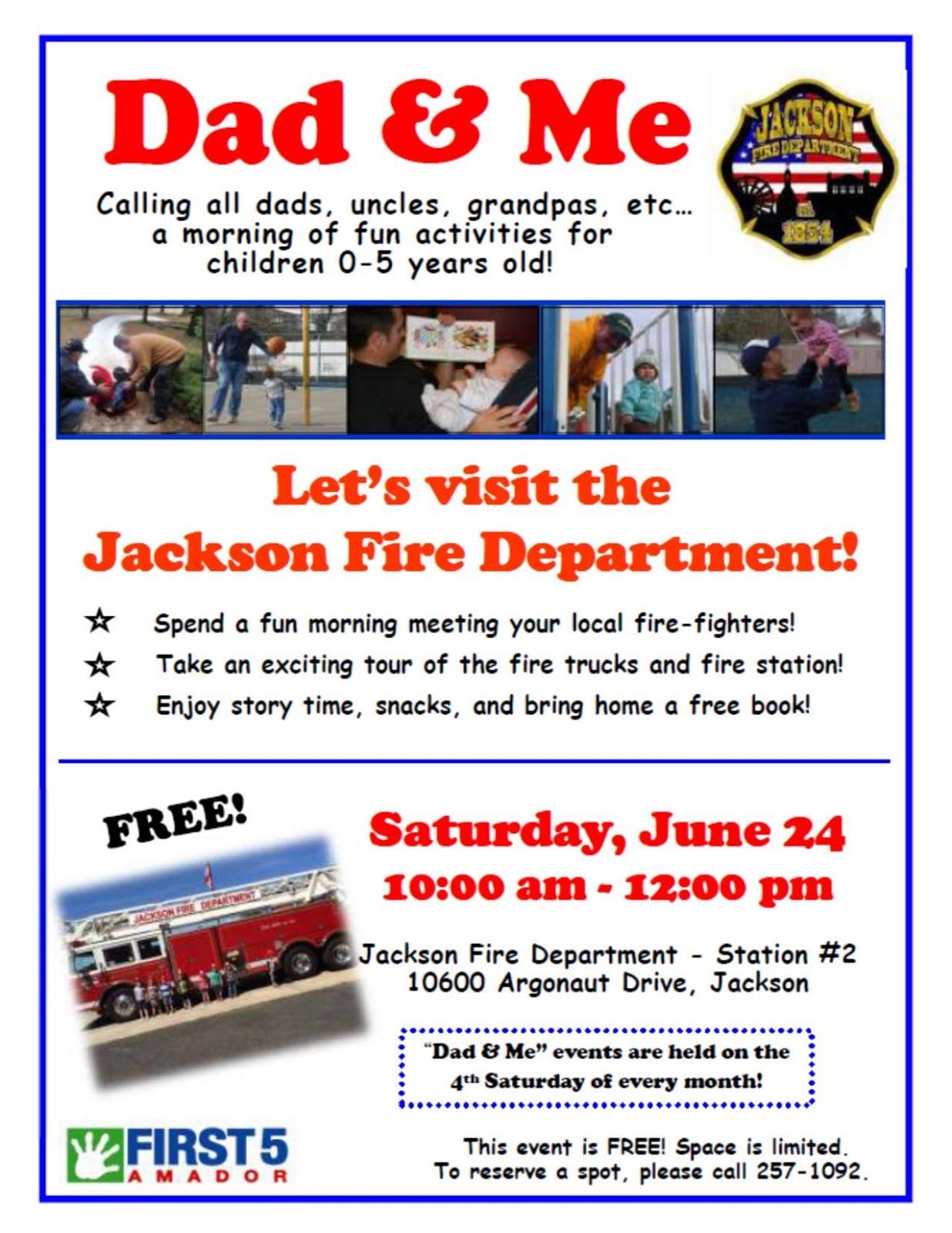 Dad & Me: Let's Visit the Jackson Fire Department! Sat June 24