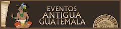 Eventos de la Antigua Guatemala