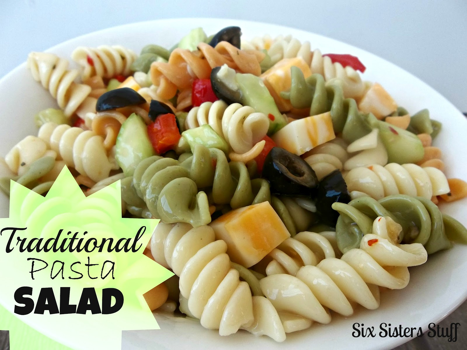 Mom's Traditional Pasta Salad / Six Sisters' Stuff | Six Sisters ...