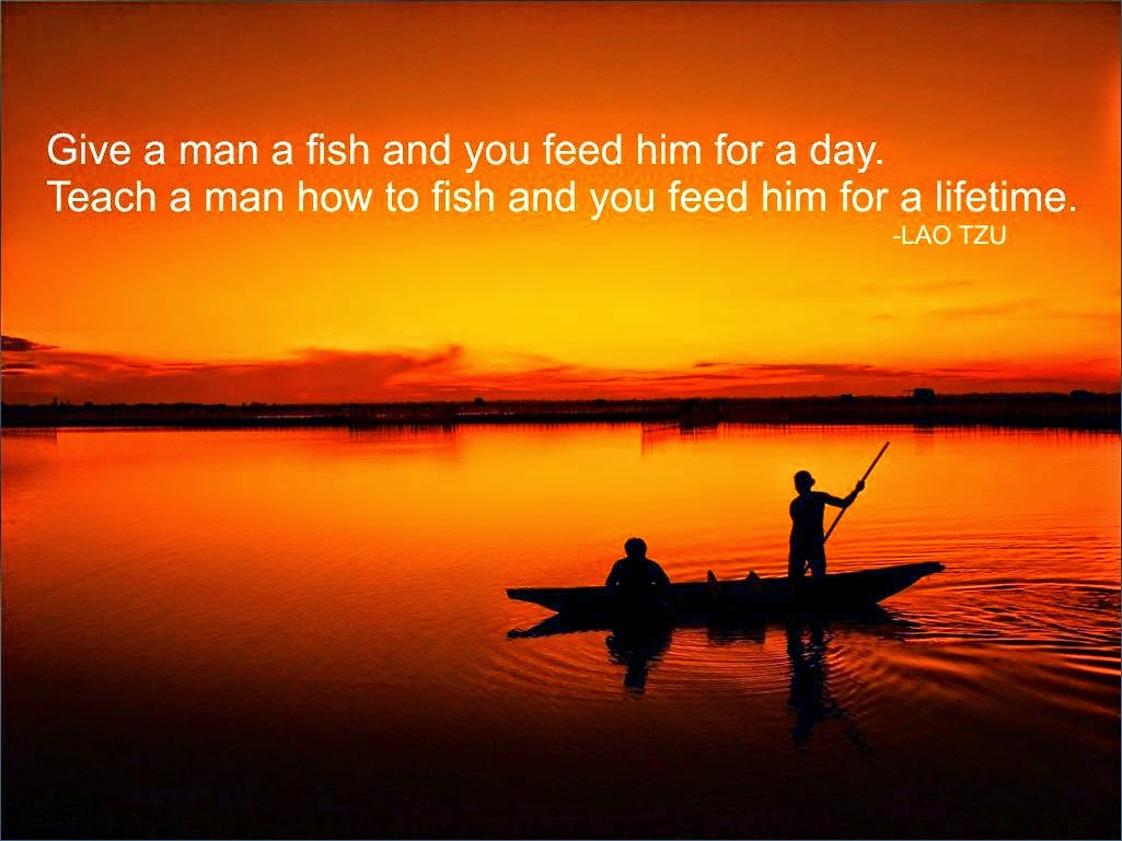 give a man a fish feed him for a day