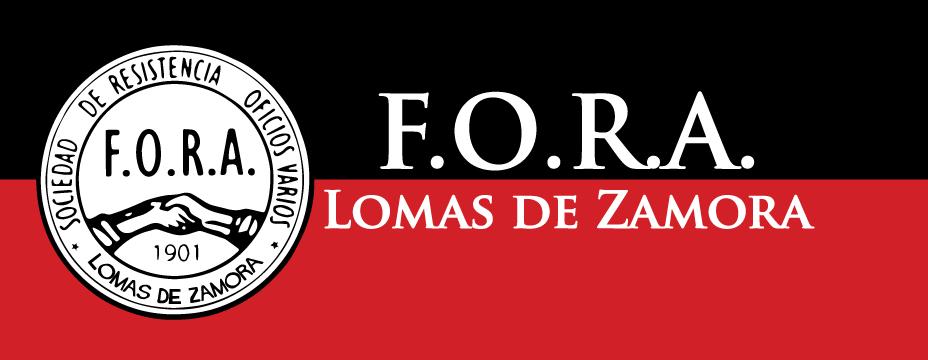 Sociedad de Resistencia Oficios Varios Lomas de Zamora / F.O.R.A. - A.I.T.