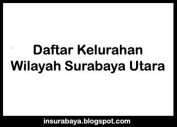 Kelurahan di Wilayah Surabaya Utara, Daftar Kelurahan di Wilayah Surabaya Utara, Pembagian Kelurahan di Wilayah Surabaya Utara, Desa di Wilayah Surabaya Utara