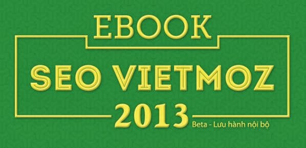 Tài liệu SEO tiếng Việt - Ebook SEO VIETMOZ 2013