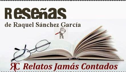 Reseñas de Raquel Sánchez García