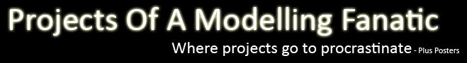 Projects Of A Modelling Fanatic