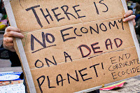 Ecocide: There is no economy on a dead planet.