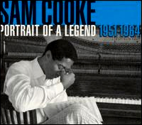 Sam Cooke - Portrait of a Legend: 1951-1964