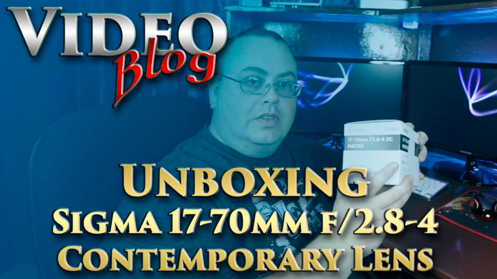 Sigma 17-70mm f/2.8-4 C Lens Unboxing