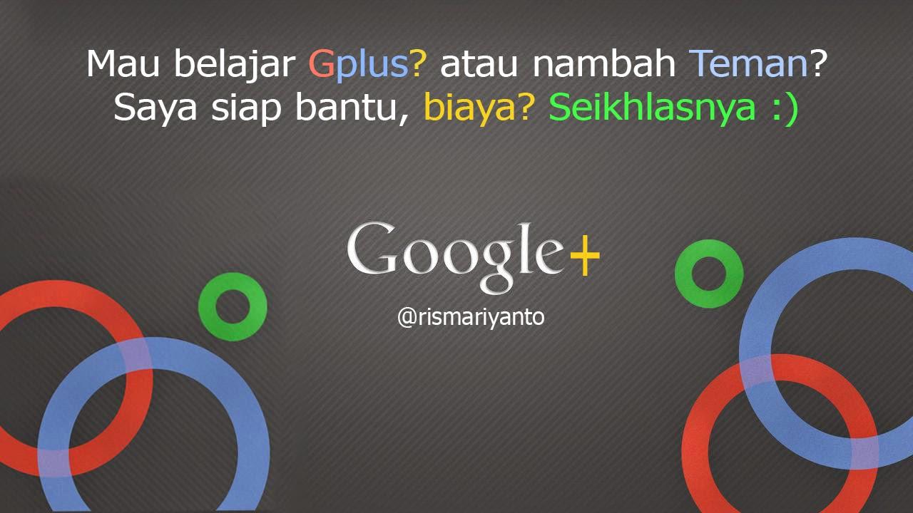 Jasa Tambah Teman di Google+ ( Optimasi GPLUS / G+ )