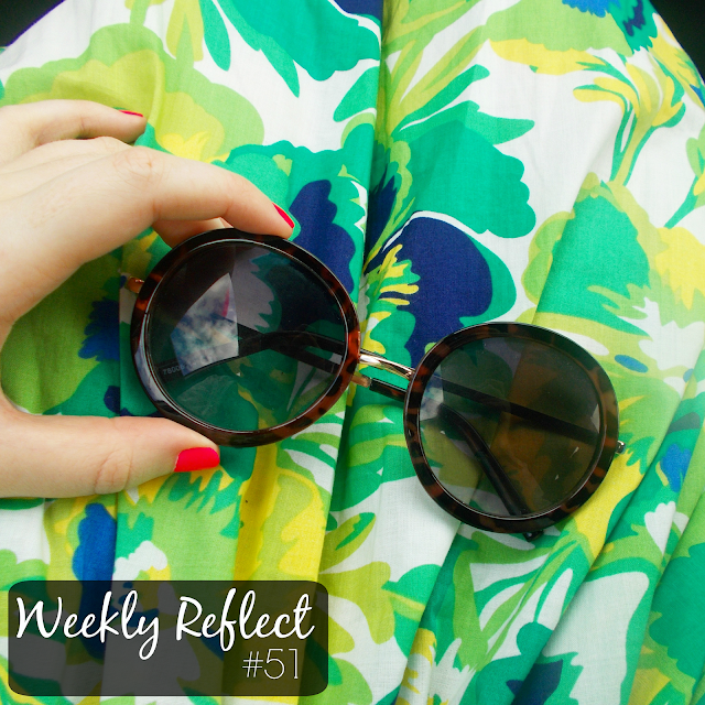 Weekly Reflect #51 // Sunglasses & floral dress!