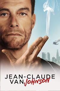 Jean-Claude Van Johnson Poster