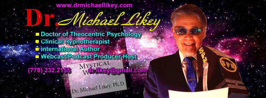 Dr. Michael Likey's Mystical Wisdom