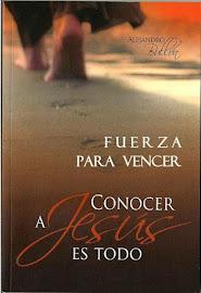 CONOCER A JESÚS ES TODO - ALEJANDRO BULLÓN