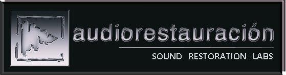 AUDIORESTAURACION Sound Restoration Services