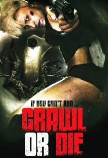 watch CRAWL OR DIE 2014 movie streaming free watch latest movies online free streaming full video movies streams free