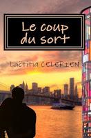 http://lesreinesdelanuit.blogspot.fr/2015/09/le-coup-du-sort-de-laetitia-celerien.html