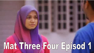 Mat Three Four Episod 1