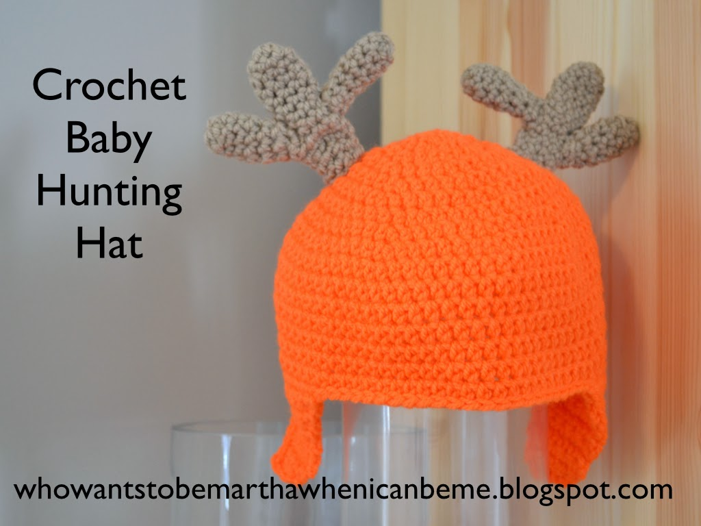 Crochet Baby Hunting Hat Pattern : Who wants to be Martha when I can be ME?: Dreamt it, did ...