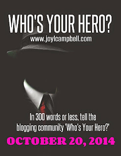 WHO'S YOUR HERO BLOGFEST STRIKES AGAIN!