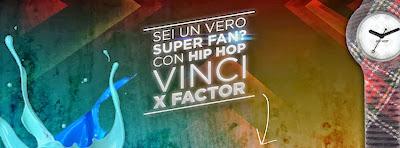 concorso Hip Hop e vinci Xfactor