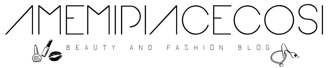 Amemipiacecosi Fashion Blog