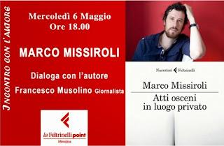 """INCONTRO CON MARCO MISSIROLI AUTORE DI """"ATTI OSCENI IN LUOGO PRIVATO"""""""