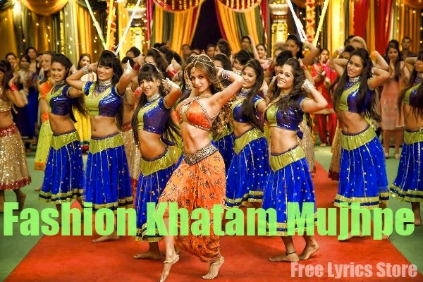 Fashion Khatam Mujhpe