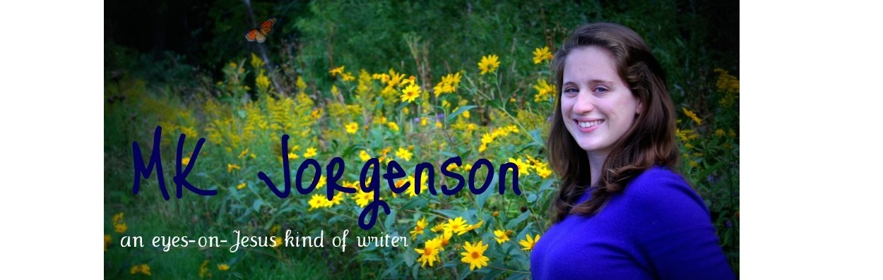 MK Jorgenson | An eyes-on-Jesus kind of writer