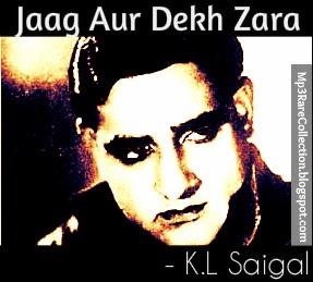 Jaag Aur Dekh Zara Ghazal