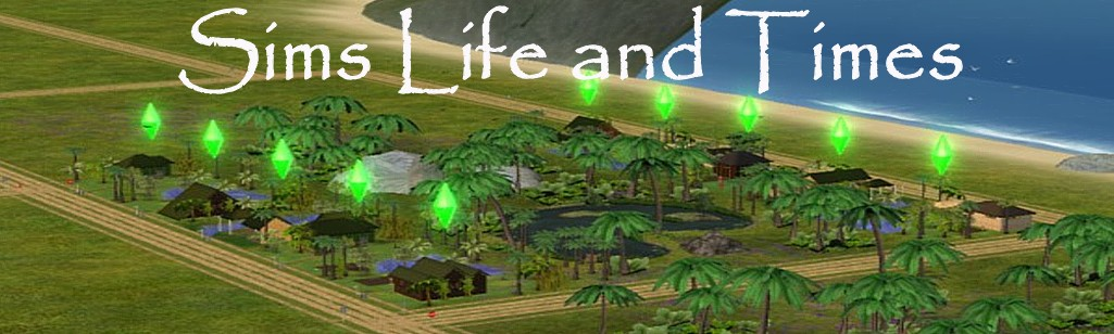 Sims Life and Times