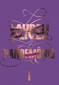 Pandemônio, Lauren Oliver