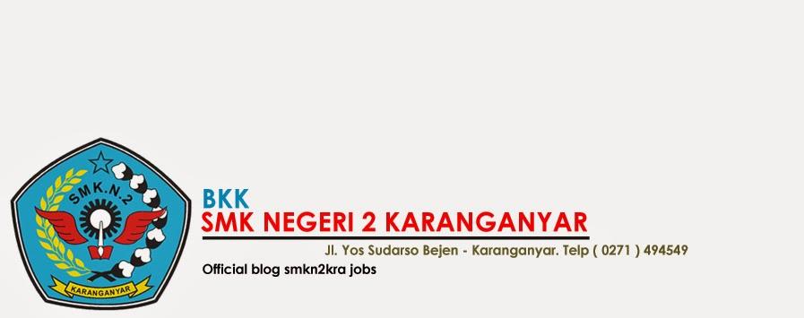 BKK ''Karya Tama'' SMK Negeri 2 KARANGANYAR