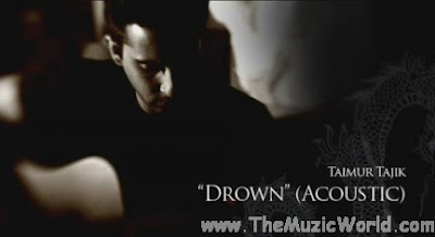 DROWN (Acoustic) : TAIMUR TAJIK