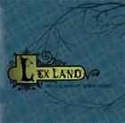 Lex Land: Orange Days On Lemon Street