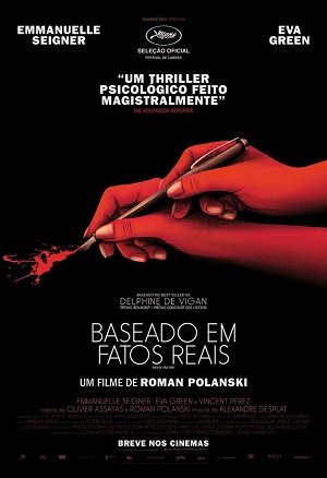 Baseado em Fatos Reais Torrent Download   BluRay 720p 1080p