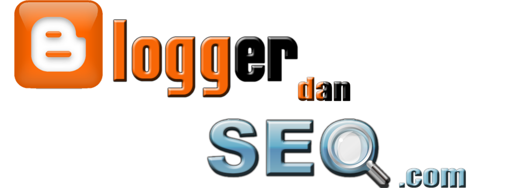 Tips Blogger Dan Trik SEO