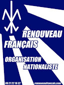 Renouveau français, organisation nationaliste !