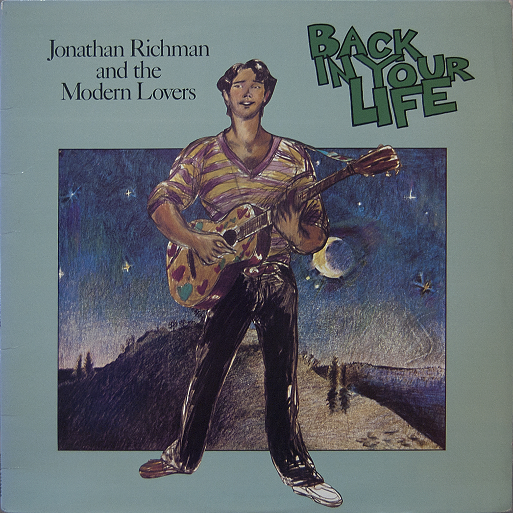 is a better noise back in your jonathan richman the modern 1979