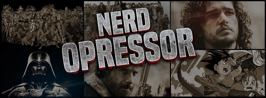 Nerd Opressor