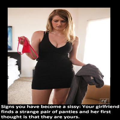 Signs you have become a sissy